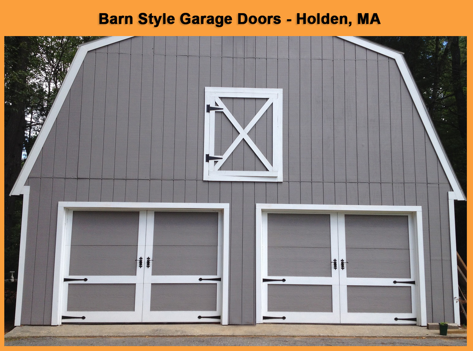 New barn style garage doors install in holden ma for Barn style garages